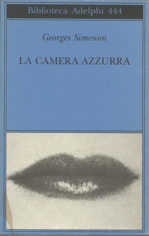 RECENSIONE: La camera azzurra (Georges Simenon)