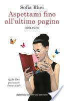 RECENSIONE: Aspettami fino all'ultima pagina (Sofía Rhei)