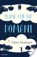 RECENSIONE: Prima che sia domani (Clare Swatman)