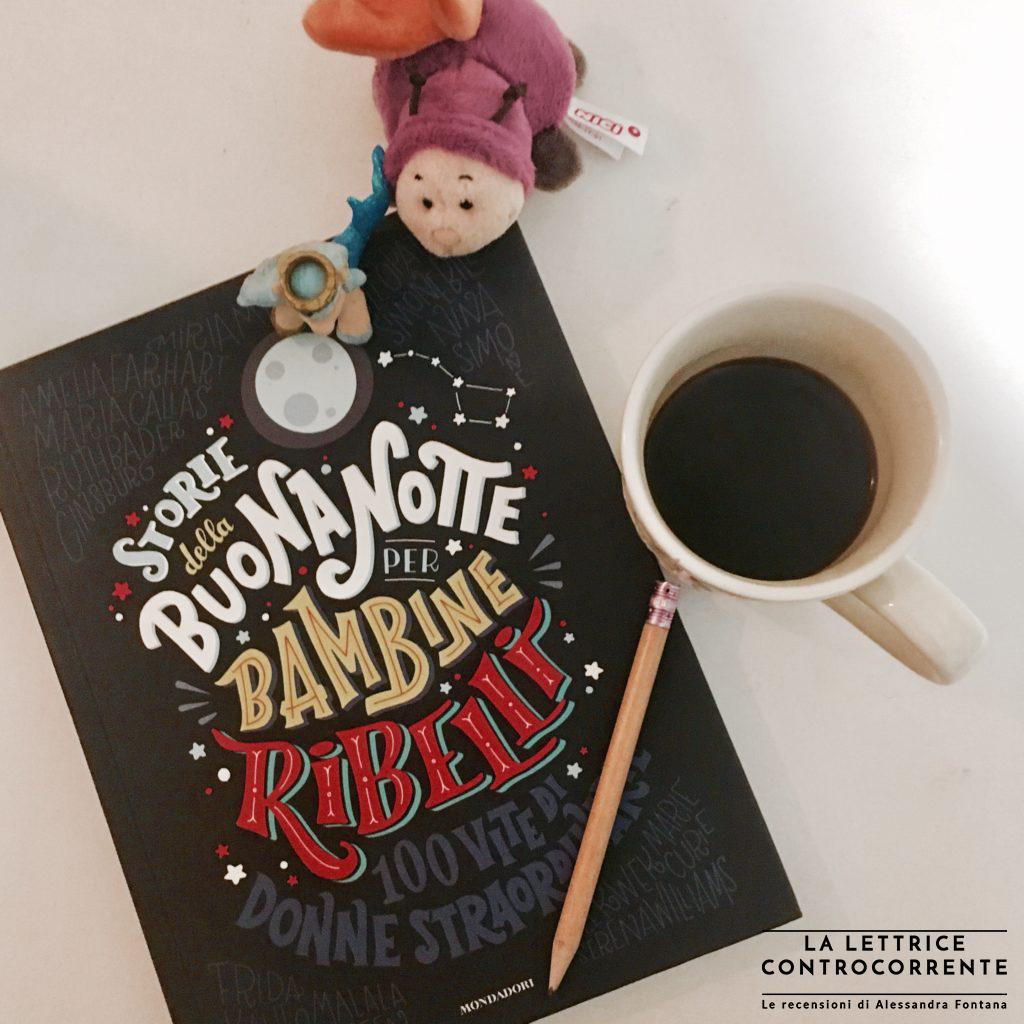 RECENSIONE: Storie della buonanotte per bambine ribelli (E.Favilli – F.Cavallo)
