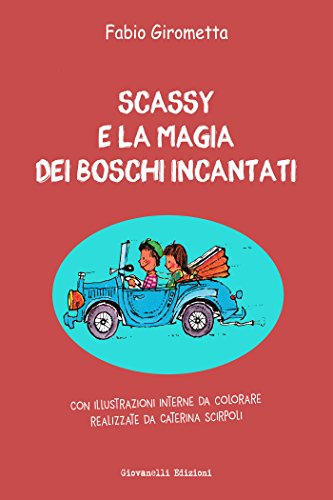 RECENSIONE: Scassy e la magia dei boschi incantati (Fabio Girometta)