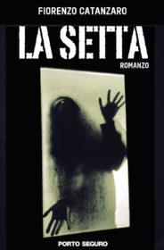 RECENSIONE: La setta (Fiorenzo Catanzaro)