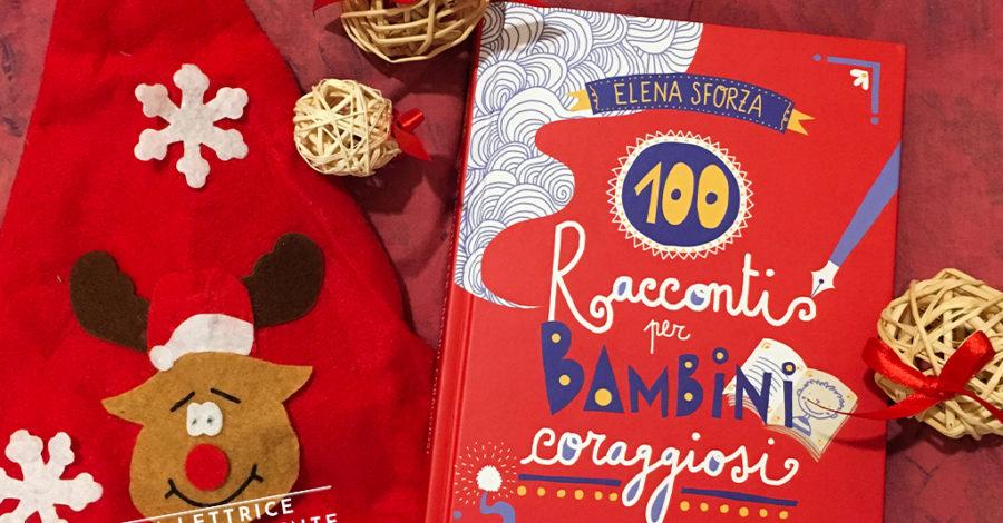 Racconti per bambini coraggiosi - Elena Sforza