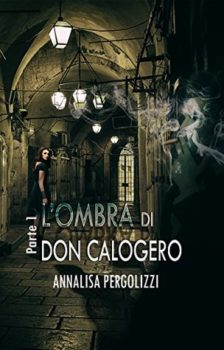RECENSIONE: L'ombra di don Calogero (Annalisa Pergolizzi)