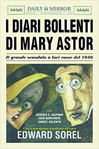 RECENSIONE: I diari bollenti di Mary Astor (Edward Sorel)