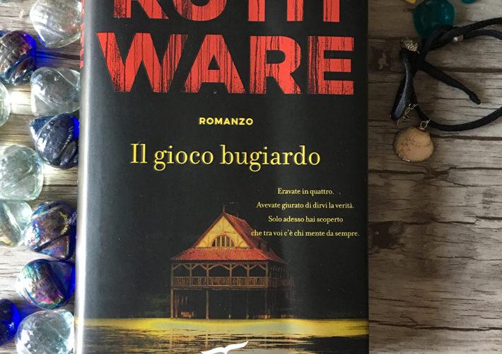 Il gioco bugiardo - Ruth Ware