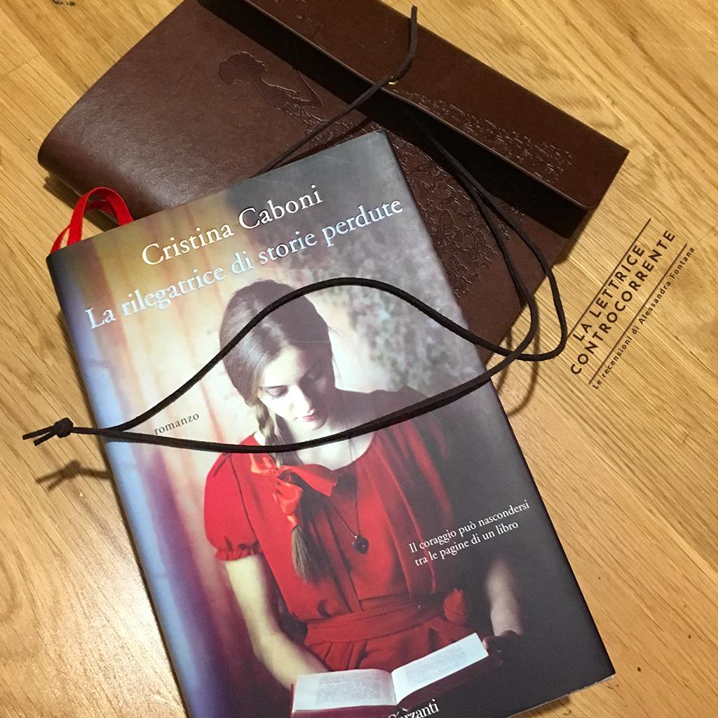 RECENSIONE: La rilegatrice di storie perdute (Cristina Caboni)