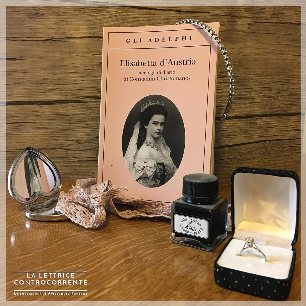 RECENSIONE: Elisabetta d'Austria (Constantin Christomanos)