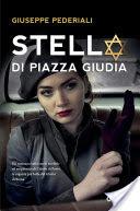 RECENSIONE: Stella di Piazza Giudia (Giuseppe Pederiali)