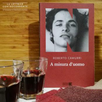 a misura d'uomo - Roberto Camurri