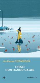 RECENSIONE: I pesci non hanno gambe (Jón Kalman Stefánsson)