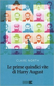 RECENSIONE: Le prime quindici vite di Harry August (Claire North)