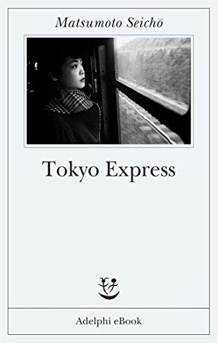 RECENSIONE: Tokyo Express (Matsumoto Seicho)