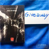 Aria di vetro - Elisa della Scala - Giveaway