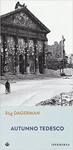 RECENSIONE: Autunno tedesco (Stig Dagerman)