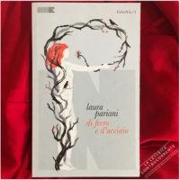 Di ferro e d'acciaio - Laura Pariani 2.jpg Di ferro e d'acciaio - Laura Pariani
