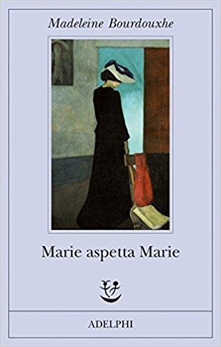 RECENSIONE: Marie aspetta Marie (Madeleine Bourdouxhe)
