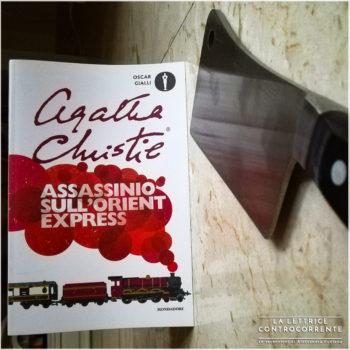 Assassinio sull'oriente express - Agatha Christie