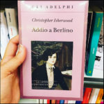 I - Addio a Berlino - Christopher Isherwood