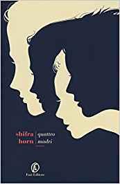 RECENSIONE: Quattro madri (Shifra Horn)