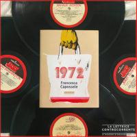 1972 di Francesca Capossele - Playground Fandango