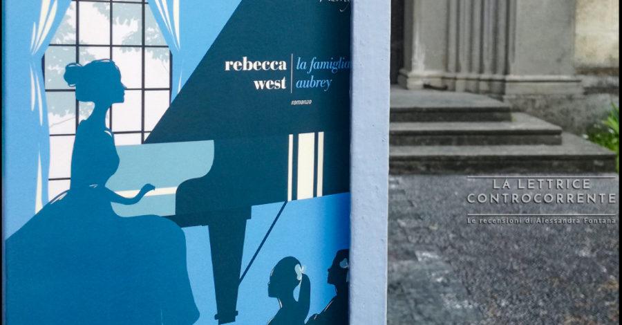 La famiglia Aubrey - Rebecca West - Fazi editore