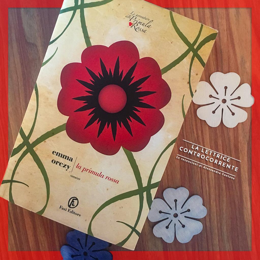 RECENSIONE: La Primula rossa (Emma Orczy)