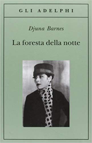 RECENSIONE: La foresta della notte (Djuna Barnes)