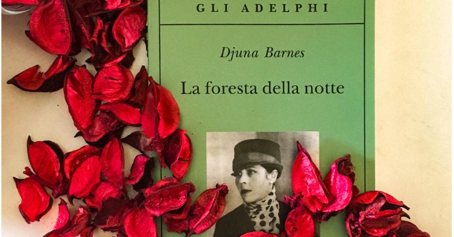 La foresta della notte - Djuna Barnes - Adelphi