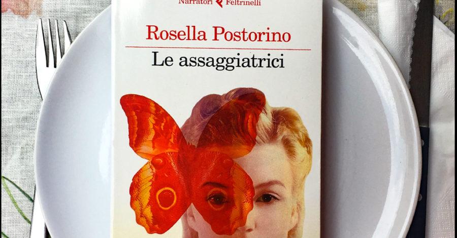 Le assaggiatrici - Rosella Postorino - Feltrinelli