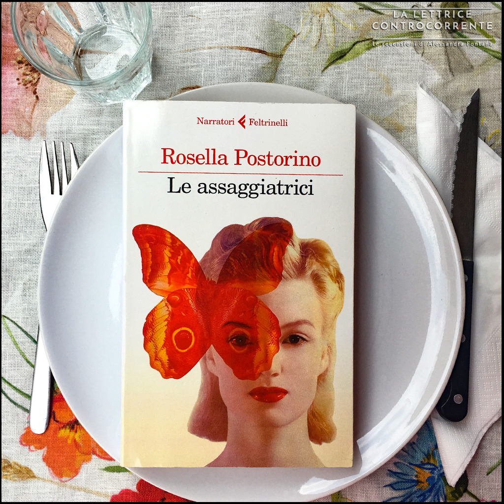 RECENSIONE: Le assaggiatrici (Rosella Postorino)