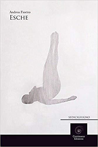 RECENSIONE: Esche (Andrea Fiorito)