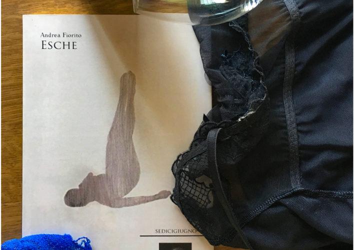 Le esche - Andrea Fiorito - Corrimano edizioni