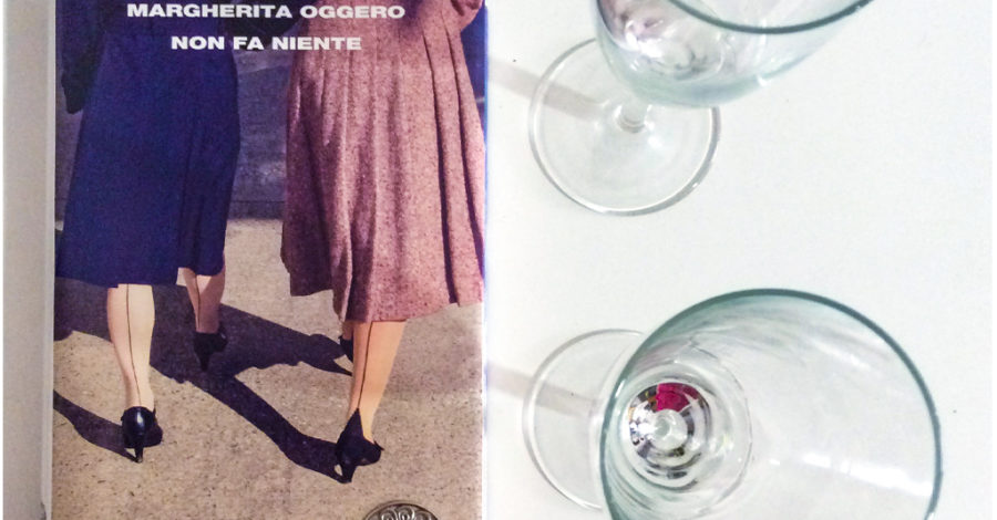Non fa niente - Margherita Oggero - Einaudi