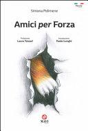 RECENSIONE: Amici per Forza (Simona Polimene)