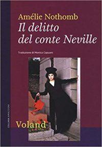 RECENSIONE: Il delitto del conte Neville (Amélie Nothomb)