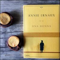 U - Una donna - Annie Ernaux - L Orma editore