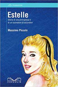 RECENSIONE: Estelle. Storia di una principessa e di un suonatore di accordìon (Massimo Piccolo)