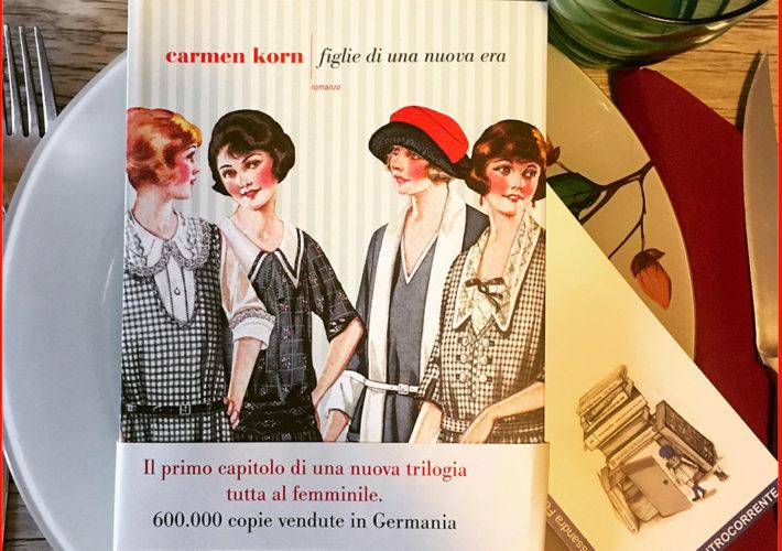 Figlie di una nuova era - Carmen Korn - Fazi Editore