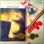 La casa degli sguardi - Daniele Mencarelli - Mondadori
