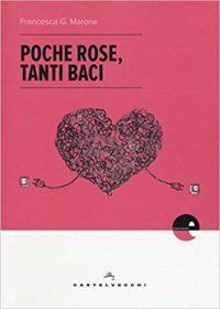 RECENSIONE: Poche rose, tanti baci (Francesca G. Marone)