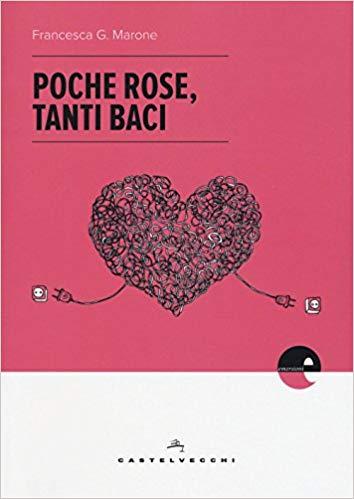 Poche rose, tanti baci