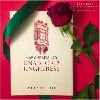 Una storia ungherese - Margherita Loy - Atlantide