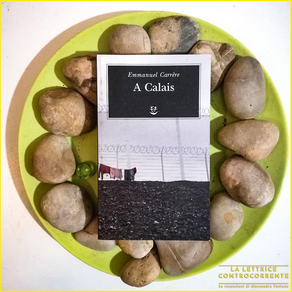 A Calais (Emmanuel Carrère)