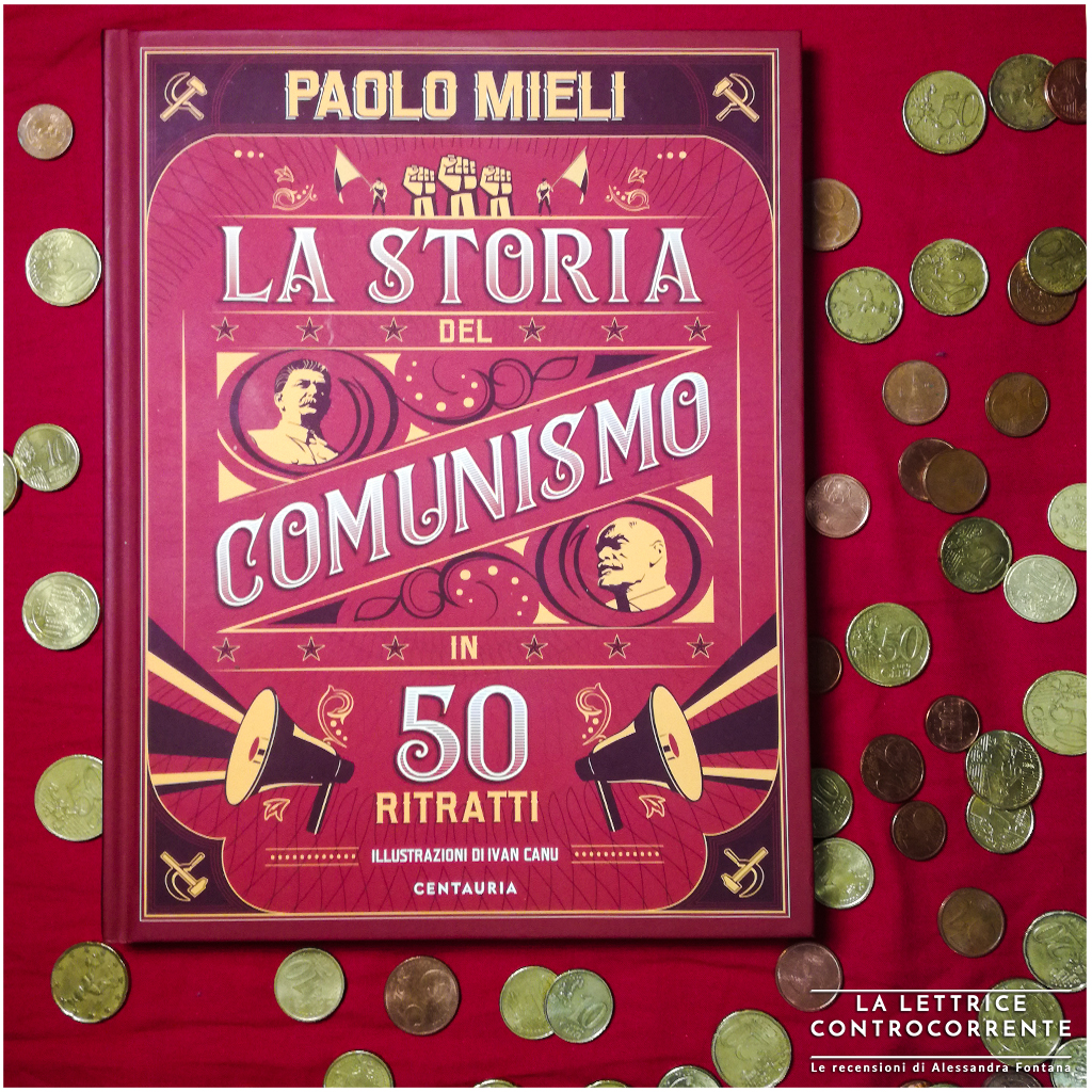 RECENSIONE: La storia del Comunismo in 50 ritratti (Paolo Mieli)