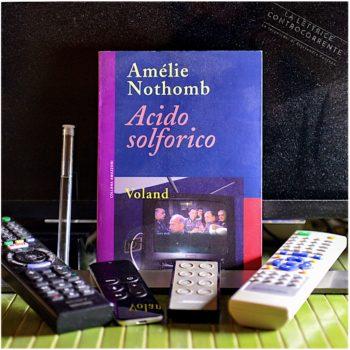 Acido solforico - Amélie Nothomb Voland