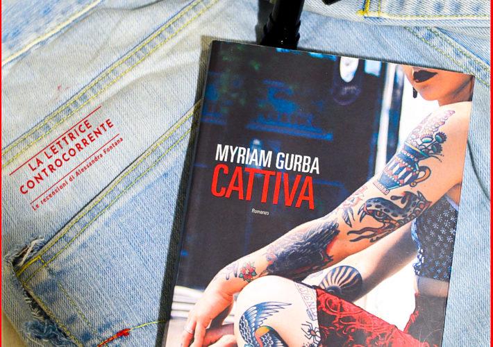 Cattiva - Myriam Gurba - Fandango libri