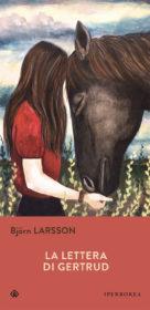 RECENSIONE: La lettera di Gertrud (Björn Larsson)