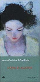 RECENSIONE: L'ora di Agathe (Anne Cathrine Bomann)