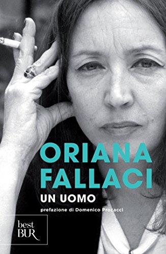 Alla scoperta di Un uomo (Oriana Fallaci)